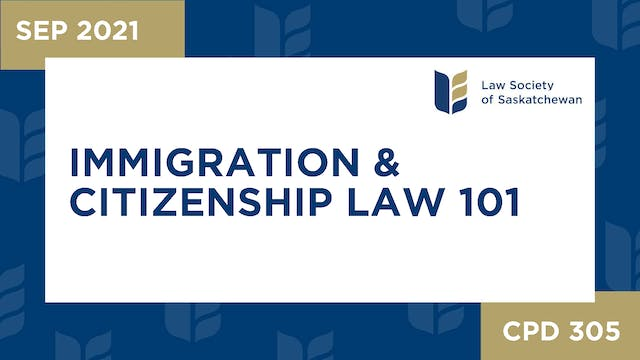 CPD 305 Immigration _ Citizenship Law...