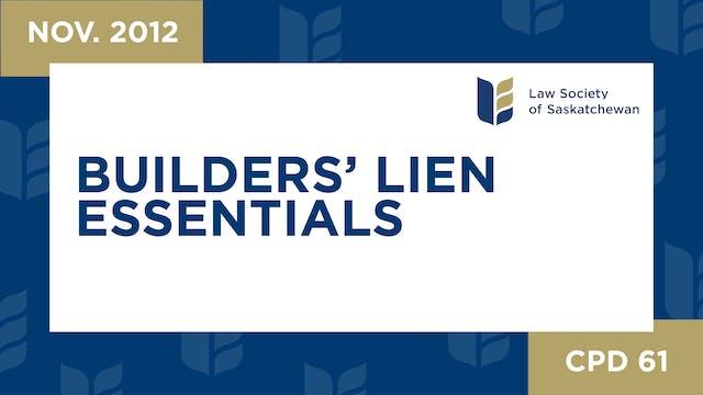 CPD 61- Builders Lien Essentials (Nov...