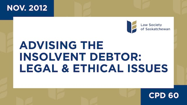 CPD 60 - Advising the Insolvent Debto...
