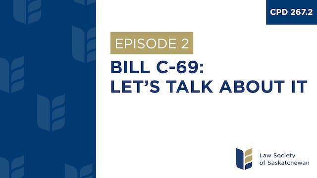 [E2] Bill C-69 – Let's Talk About It ...