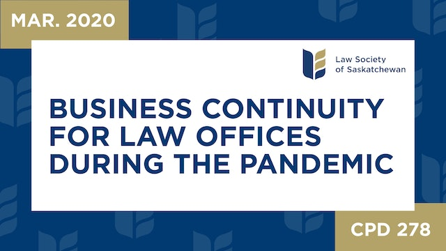 CPD 278 - Business Continuity for Law Offices In Face of Coronavirus