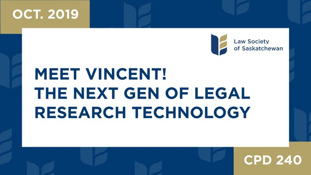 CPD 240 - Meet Vincent! The Next Gene...