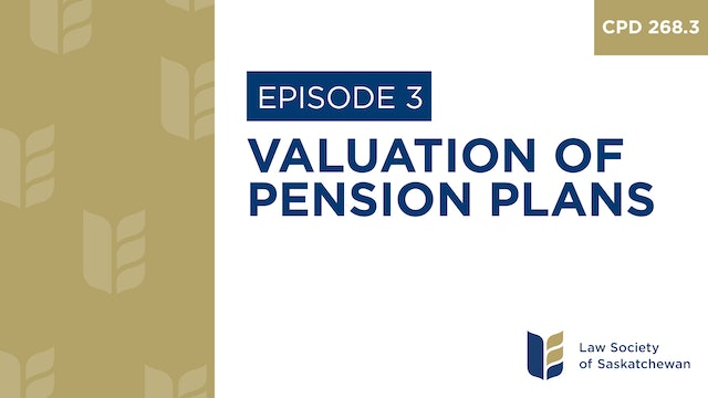 [E3] Valuation of Pension Plans (CPD 268.3)