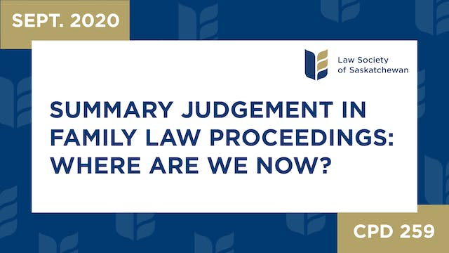 CPD 259 - Summary Judgement in Family...