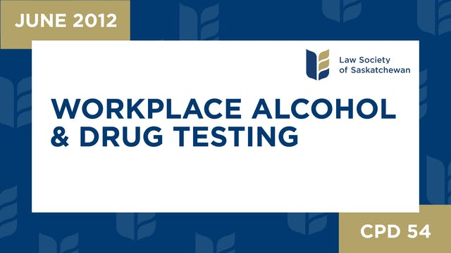 CPD 54 - Workplace Alcohol and Drug T...