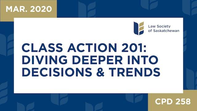 CPD 258 - Class Actions 201 Diving De...