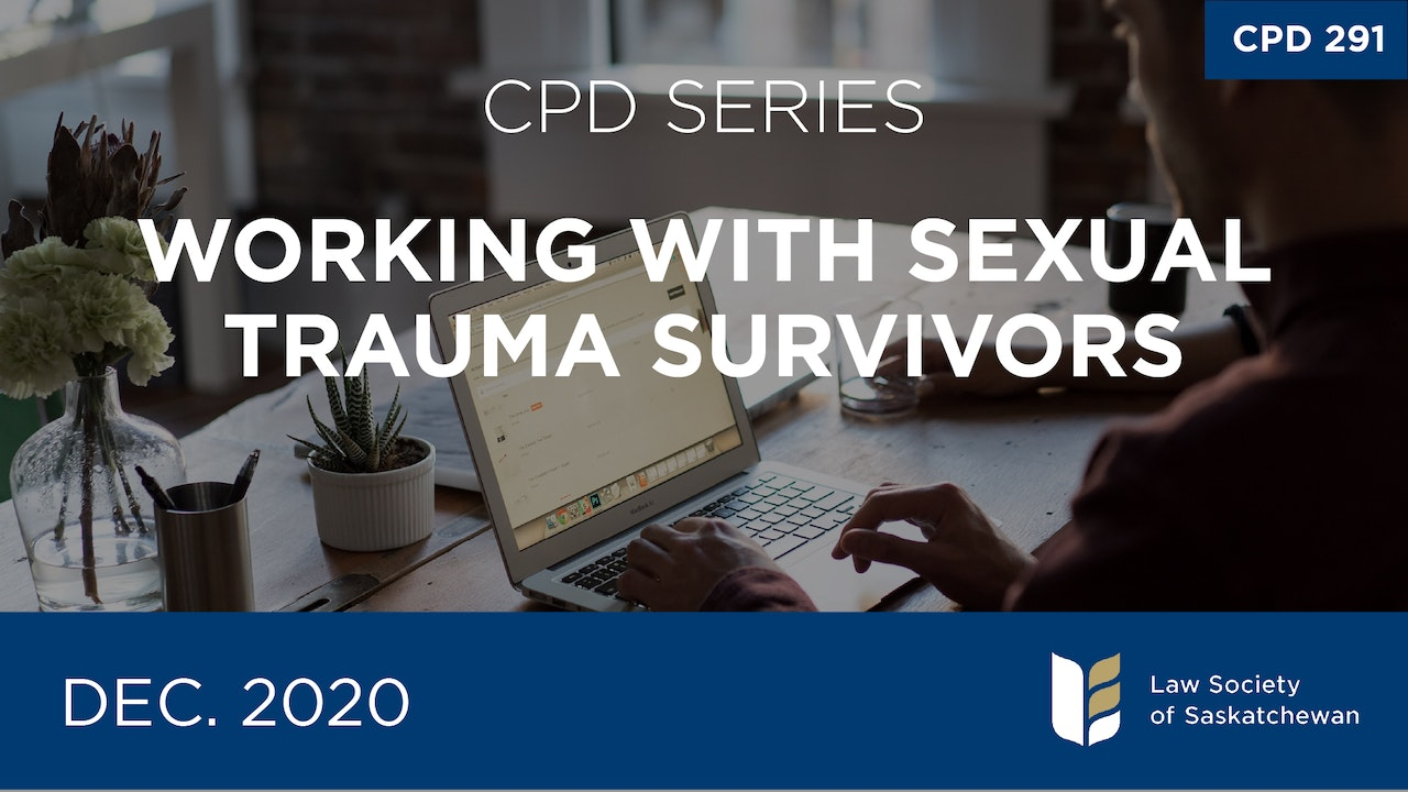 CPD 291 - Working with Sexual Trauma Survivors Series
