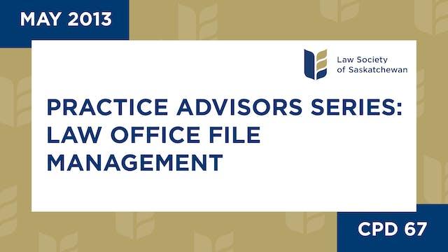CPD 67 - Practice Advisors Pt 1: Law ...