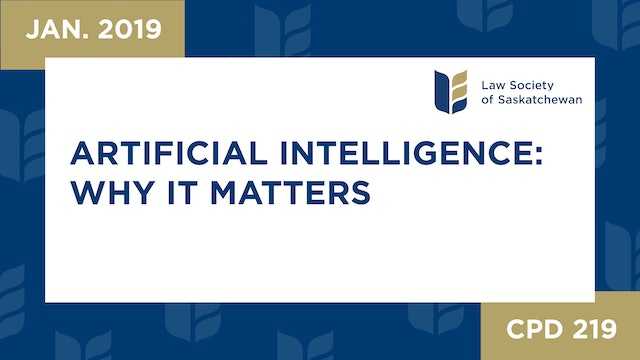 CPD 219 - Artificial Intelligence: Why it Matters to You and Your Success