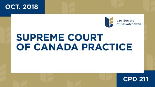 CPD 211 - Supreme Court of Canada Pra...