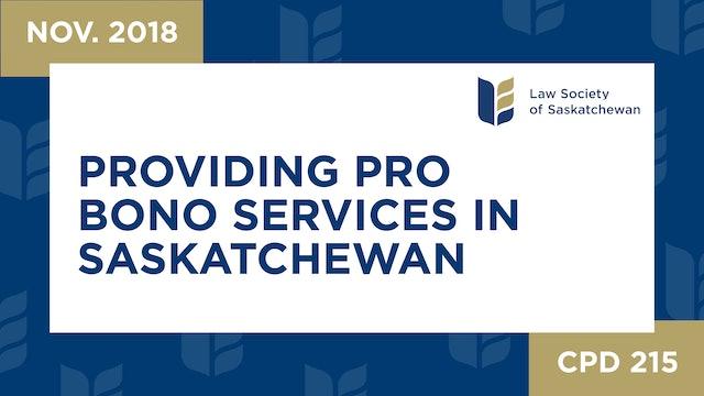 CPD 215 - Providing Pro Bono Services in Saskatchewan