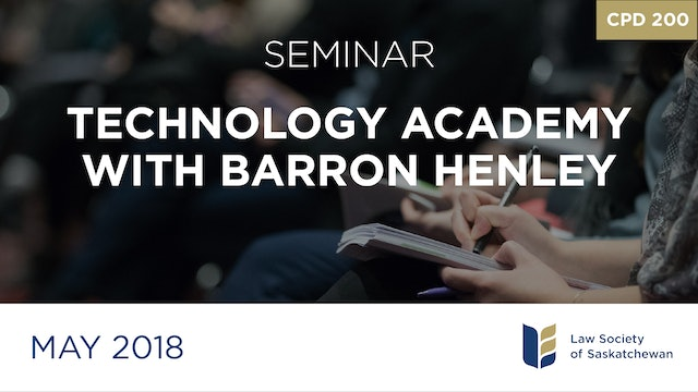 CPD 200 - Technology Academy with Barron Henley