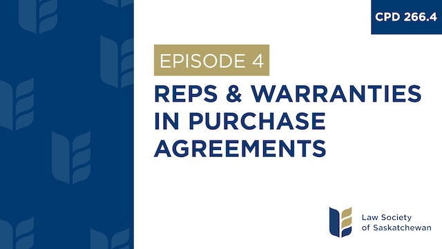 [E4] Reps and Warranties in Purchase Agreements (CPD 266.4)