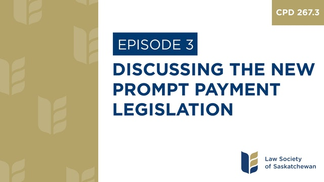 [E3] Discussing the New Prompt Payment Legislation (CPD 267.3)