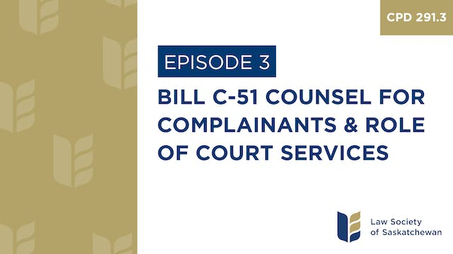 [E3] Bill C-51 Counsel for Complainan...