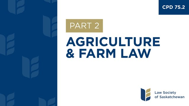 CPD 75 - Agriculture and Farm Law (Pa...