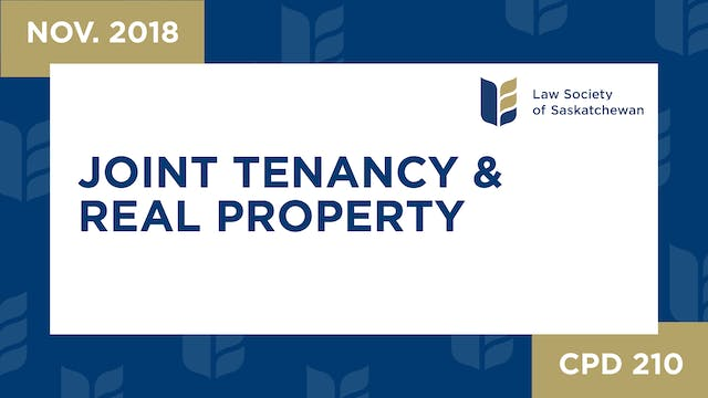 CPD 210 - Joint Tenancy & Land Titles...