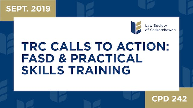 CPD 242 - TRC Calls to Action FASD & ...
