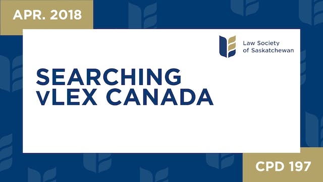 CPD 197 - Searching vLex Canada