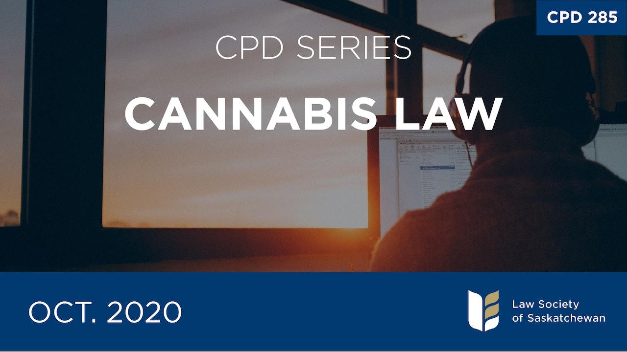 CPD 285 - Cannabis Law Series