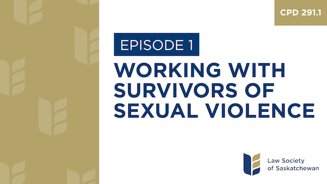 [E1] Working with Survivors of Sexual Violence (CPD 291.1)