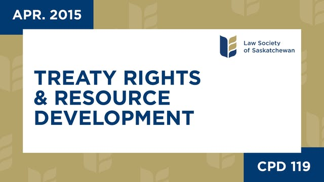 CPD 119 - Treaty Rights and Resource ...