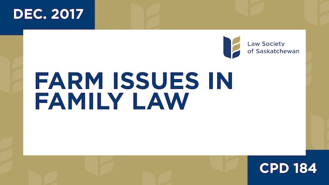 CPD 184 - Farm Issues in Family Law
