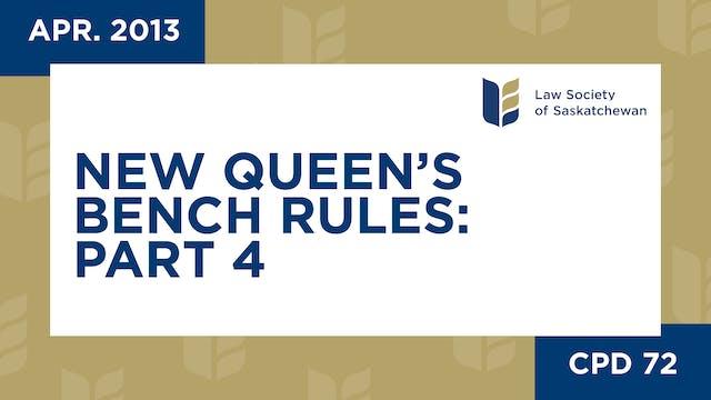 CPD 72 - New QB Rules 4: Managing Lit...