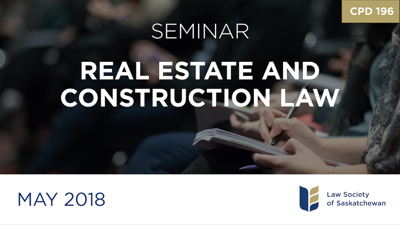 CPD 196 - Real Estate and Construction Law