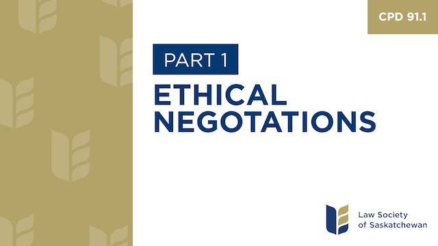 CPD 91 - Ethical Negotiations (Part 1)