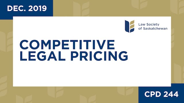CPD 244 - Competitive Legal Pricing R...