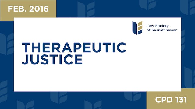 CPD 131 - Therapeutic Justice