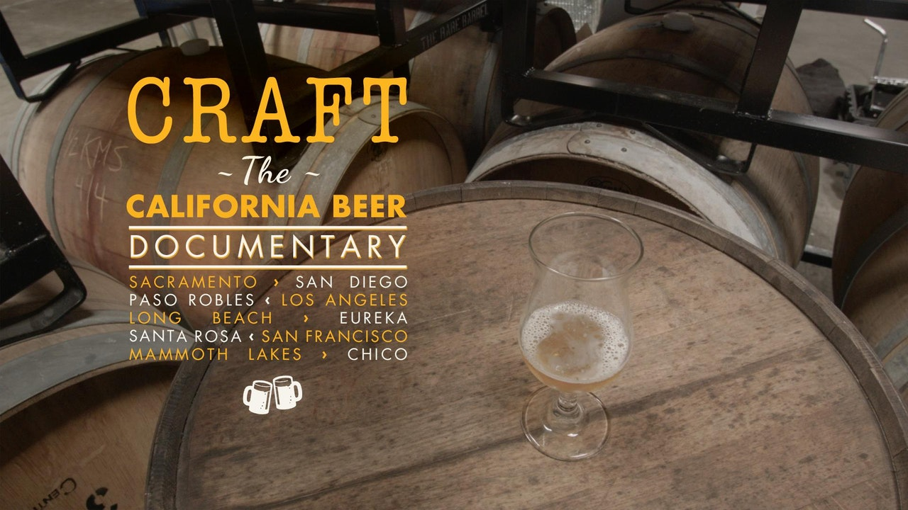 Craft California Beer Documentary