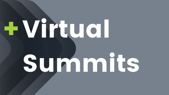 Virtual Summits