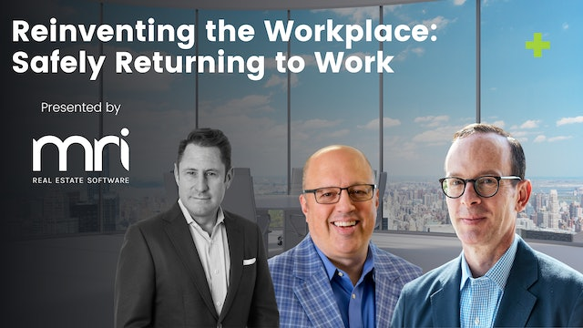 Reinventing the Workplace: Safely Returning to Work