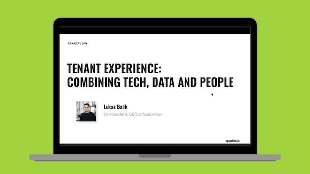 Tenant experience: combining tech, da...