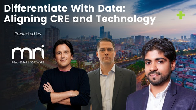 Differentiate With Data: Aligning CRE and Technology