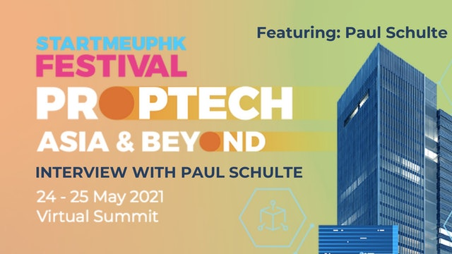 Asia PropTech Summit 2021: Interview with Paul Schulte