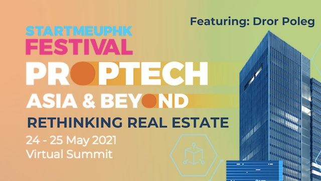 Asia PropTech Summit 2021: Rethinking Real Estate