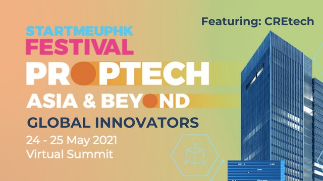 Asia PropTech Summit 2021: Global Innovators with CREtech
