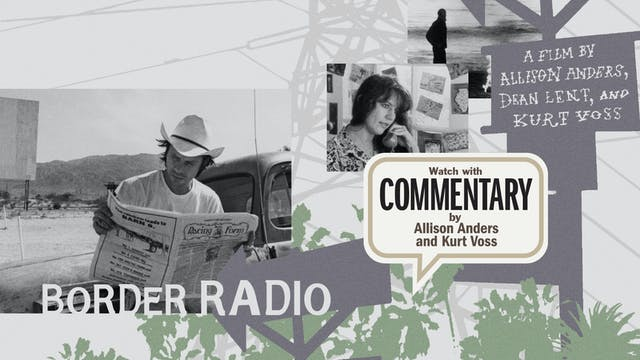 BORDER RADIO Commentary 1