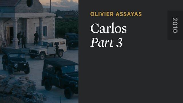 CARLOS: Part 3