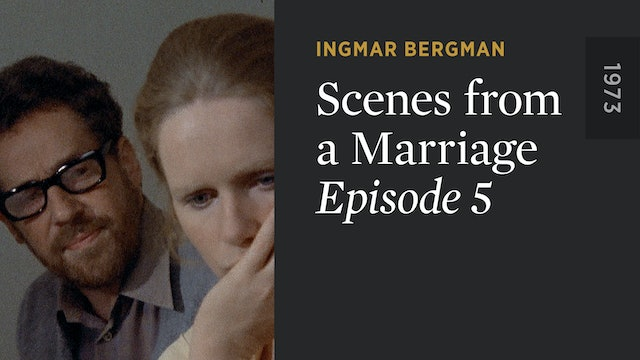 SCENES FROM A MARRIAGE: Episode 5