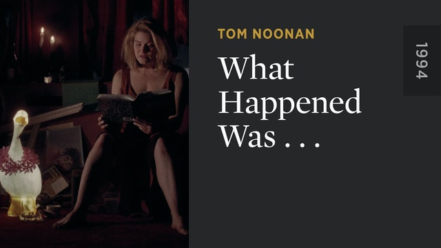 What Happened Was . . .