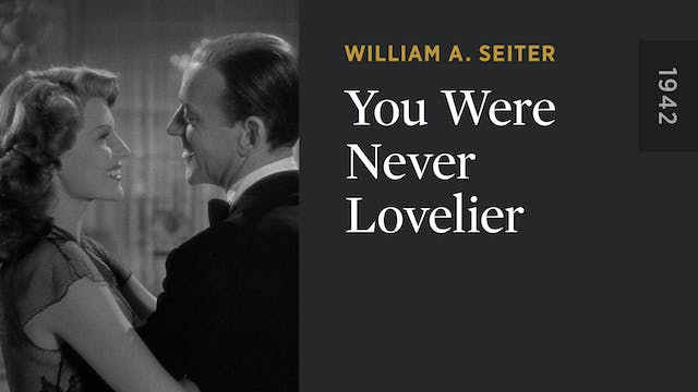 You Were Never Lovelier
