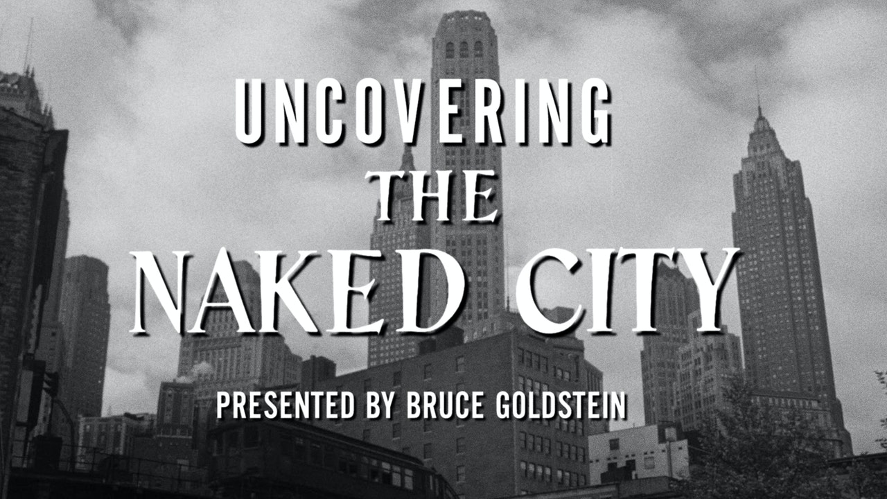 Uncovering THE NAKED CITY