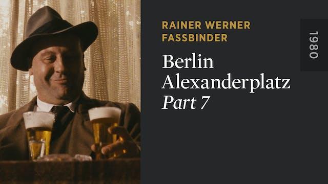 BERLIN ALEXANDERPLATZ: Part 7
