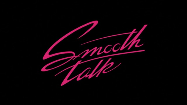 SMOOTH TALK Trailer