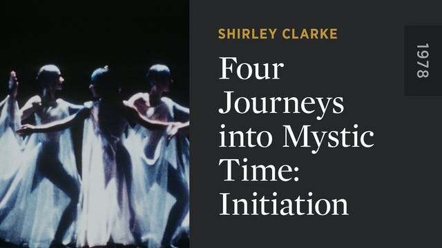 Four Journeys into Mystic Time: Initi...