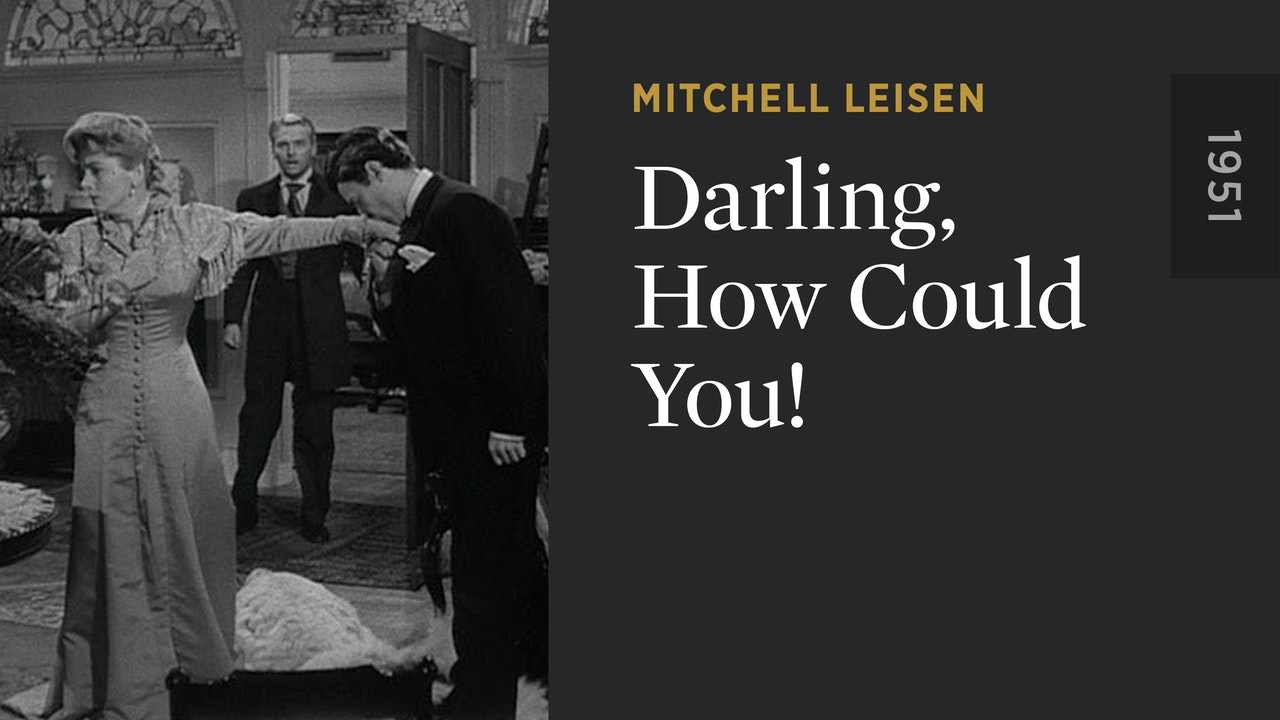Darling, How Could You!